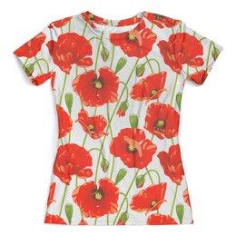 """Футболка с полной запечаткой (женская) """"Poppies"""" - цветы, жене, женщине, маки, модницам"""
