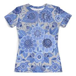 """Футболка с полной запечаткой (женская) """"Blue Ornaments Floral"""" - арт дизайн, цветы, гжель, орнамент, флора"""