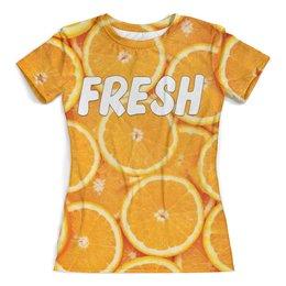 """Футболка с полной запечаткой (женская) """"АПЕЛЬСИНКИ"""" - еда, фрукты, оранжевый, апельсин"""
