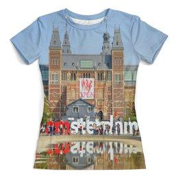 """Футболка с полной запечаткой (женская) """"Амстердам"""" - арт, страны, город, дизайн, амстердам"""
