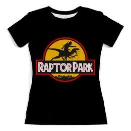 """Футболка с полной запечаткой (женская) """"Парк юрского периода (  Jurassic Park )"""" - динозавры, парк юрского периода, jurassic park, raptor"""