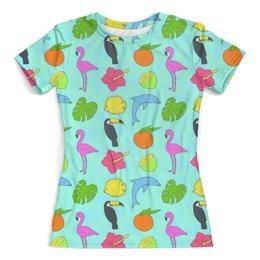 """Футболка с полной запечаткой (женская) """"Летнее настроение"""" - фрукты, лето, тропики, птички, розовый фламинго"""
