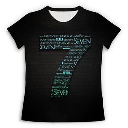 """Футболка с полной запечаткой (Женская) """"Seven"""" - знаки, символы, цифры, семь"""
