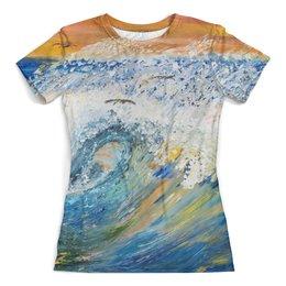 """Футболка с полной запечаткой (женская) """"Волна"""" - арт, стиль, море, природа, волны"""