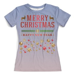 """Футболка с полной запечаткой (женская) """"Merry Christmas!"""" - рождество, праздник, зима, олени"""