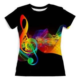 """Футболка с полной запечаткой (женская) """"Музыка в цветах радуги"""" - разноцветный, ноты, скрипичный ключ, музыка в цветах радуги"""
