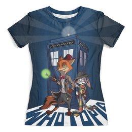 """Футболка с полной запечаткой (женская) """"WhoTopia (Doctor Who)"""" - юмор, пародия, мульт, доктор кто, зоотопия"""