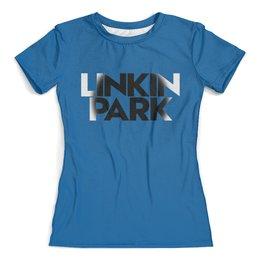 """Футболка с полной запечаткой (женская) """"Linkin park"""" - рок группы, рок, музыка, linkin park, линкин парк"""