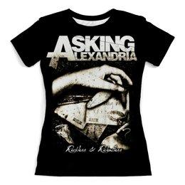 """Футболка с полной запечаткой (женская) """"Asking Alexandria"""" - музыка, рок, группы, asking alexandria, аскинг александриа"""
