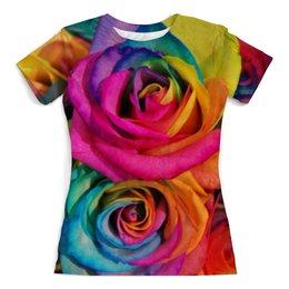"""Футболка с полной запечаткой (женская) """"Цветные розы"""" - цветы, девушкам, природа, цветные, розы"""