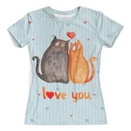 """Футболка с полной запечаткой (женская) """"Влюбленные коты. Парные футболки."""" - любовь, коты, парные"""