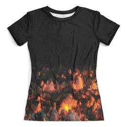 """Футболка с полной запечаткой (женская) """"Костер"""" - огонь, пламя, пожар, в огне, огненный"""