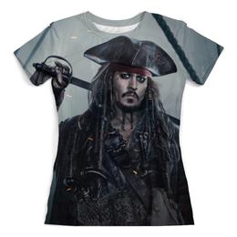 """Футболка с полной запечаткой (женская) """"Пираты Карибского Моря"""" - johnny depp, джек воробей, пираты карибского моря, pirates of the caribbean 5"""