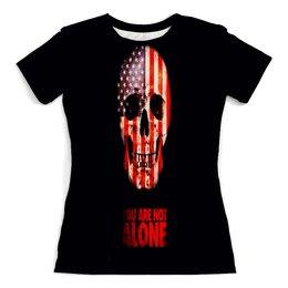 """Футболка с полной запечаткой (женская) """"You are not alone"""" - череп, америка, кости, надписи, флаг"""