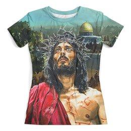 """Футболка с полной запечаткой (женская) """"Jesus Christ (Jerusalem)"""" - жене, христианство, иерусалим, иисус христос, киноманам"""