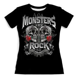 """Футболка с полной запечаткой (женская) """"МУЗЫКА. MONSTERS ROCK"""" - арт, черепа, розы, фэнтези, стиль надпись логотип яркость"""