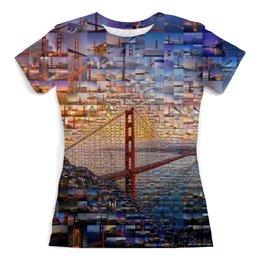 """Футболка с полной запечаткой (женская) """"Сан-Франциско"""" - коллаж, сша, путешествие, калифорния, золотые ворота"""