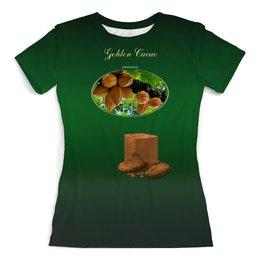 """Футболка с полной запечаткой (женская) """"Golden Cacao"""" - юмор, счастье, шоколад, chocolate, golden life"""