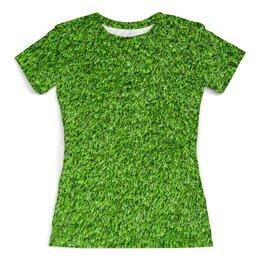 """Футболка с полной запечаткой (женская) """"Травка"""" - лес, зеленый, травка, трава"""