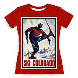 """Футболка с полной запечаткой (женская) """"Колорадо"""" - ретро, америка, винтаж, постер"""
