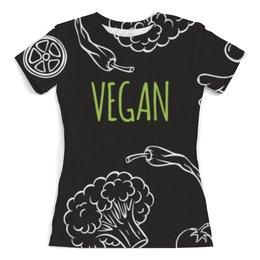 """Футболка с полной запечаткой (женская) """"Веган"""" - природа, веган, vegan, go vegan, этика"""