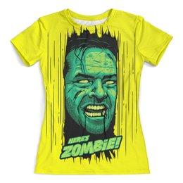 """Футболка с полной запечаткой (женская) """"Сияние"""" - сияние, зомби, zombie, the shining"""