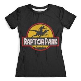 """Футболка с полной запечаткой (женская) """"Парк юрского периода (  Jurassic Park )"""" - парк юрского периода, динозавры, jurassic park, raptor"""