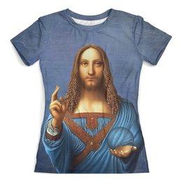 """Футболка с полной запечаткой (женская) """"Salvator Mundi"""" - жене, женщине, религия, иисус, спаситель"""