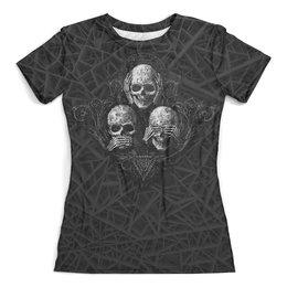 """Футболка с полной запечаткой (женская) """"Skulls..see no evil,hear no evil, speak no evil"""" - хэллоуин, черепа, скелет, ужастик, смерть"""