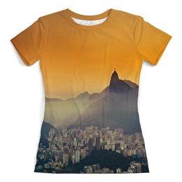 """Футболка с полной запечаткой (женская) """"Рио-де-Жанейро"""" - мир, страны, города, рио, city"""