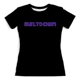 """Футболка с полной запечаткой (женская) """"Meltdown Винил Маша"""" - metal, moscow, винил, heavy, meltdown"""