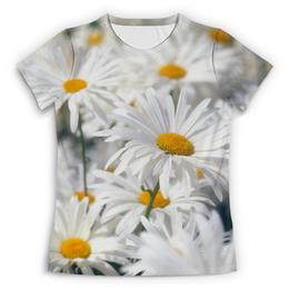 """Футболка с полной запечаткой (Женская) """"Ромашки"""" - цветы, цветок, белый, ромашка, желтый"""