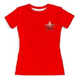 """Футболка с полной запечаткой (женская) """"Красная звезда с серпом и молотом"""" - звезда, ссср, молот, алый, серп"""