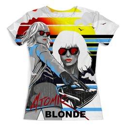 """Футболка с полной запечаткой (женская) """"Atomic Blonde"""" - агент, женщине, с пистолетом, взрывная блондинка, блонди"""
