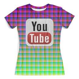 """Футболка с полной запечаткой (женская) """"YouTube"""" - арт, дизайн, символ, знак, абстракция"""