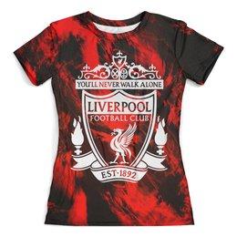 """Футболка с полной запечаткой (женская) """"Ливерпуль"""" - liverpool fc, ливерпуль, футбол, спорт, игры"""