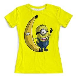 """Футболка с полной запечаткой (женская) """"Миньон"""" - миньоны, банан, гадкий я"""