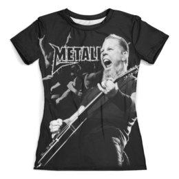 """Футболка с полной запечаткой (женская) """"Metallica"""" - metallica, металлика, метал, рок, группы"""
