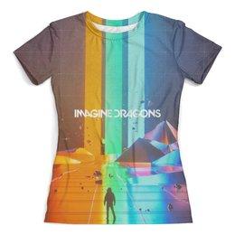 """Футболка с полной запечаткой (женская) """"Imagine Dragons"""" - imagine dragons, музыка, рок"""