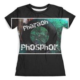 "Футболка с полной запечаткой (женская) ""Pharaoh"" - music, рэп, хип-хоп, pharaoh, dead dynasty"