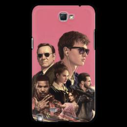 """Чехол для Samsung Galaxy Note 2 """"Baby Driver"""" - музыка, девушки, знаменитости, оружие, малыш на драйве"""