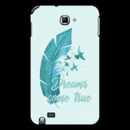 "Чехол для Samsung Galaxy Note ""Dreams come true"" - птицы, мечта, акварель, перо, dream"