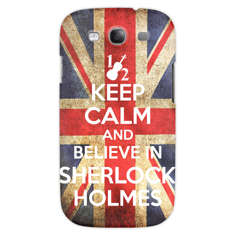 Чехол для Samsung Galaxy S3 Printio Keep calm and believe in sherlock holmes чехол для samsung galaxy s3 printio keep calm and believe in sherlock holmes