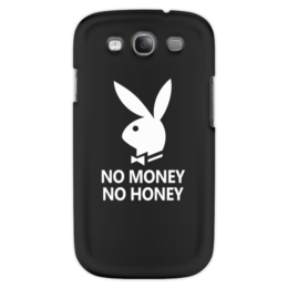 "Чехол для Samsung Galaxy S3 ""No money, no honey"" - юмор, playboy, креатив, кролик"