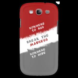 "Чехол для Samsung Galaxy S3 ""Break the Madness"" - run, madness, break, nowhere, hide"
