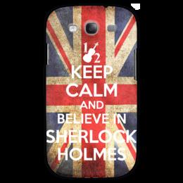 """Чехол для Samsung Galaxy S3 """"Keep calm and believe in sherlock holmes"""" - англия, сериал, 2014, bbc, sherlock, moriarty, мориарти, шерлок, британия, uk"""