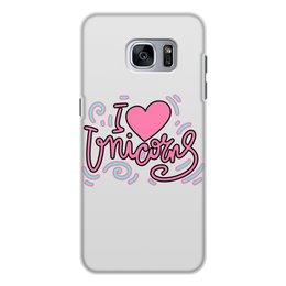 """Чехол для Samsung Galaxy S7, объёмная печать """"I love Unicorns"""" - любовь, надпись, розовый, единорог, леттеринг"""