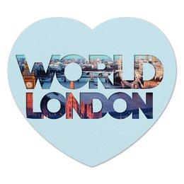 "Коврик для мышки (сердце) """"DIFFERENT WORLD"": London"" - world, мир, города, london, лондон"