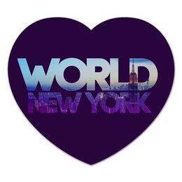 "Коврик для мышки (сердце) """"DIFFERENT WORLD"": New York"" - new york, нью-йорк, мир, города, world"