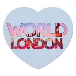 "Коврик для мышки (сердце) """"DIFFERENT WORLD"": London"" - мир, london, города, лондон, world"